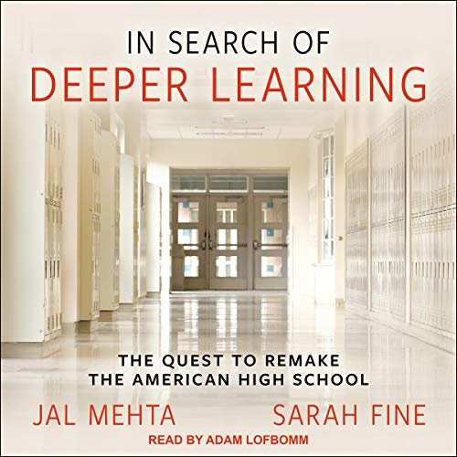 In Search of Deeper Learning cover art