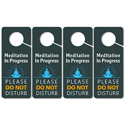 (4 Pack) Meditation In Progress Door Hanger, Do Not Disturb Sign, 3.5 x 8.7 Inch Double Sided Premium Quality PVC Plastic, UV Printed, Long Lasting, Weatherproof, Meditation Décor for Room