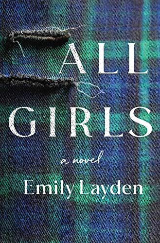 All Girls: A Novel