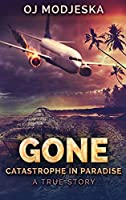 Gone: Large Print Hardcover Edition