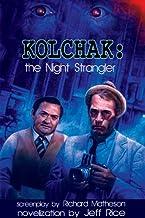Kolchak: The Night Strangler (Kolchak: The Night Stalker Book 2) (English Edition)