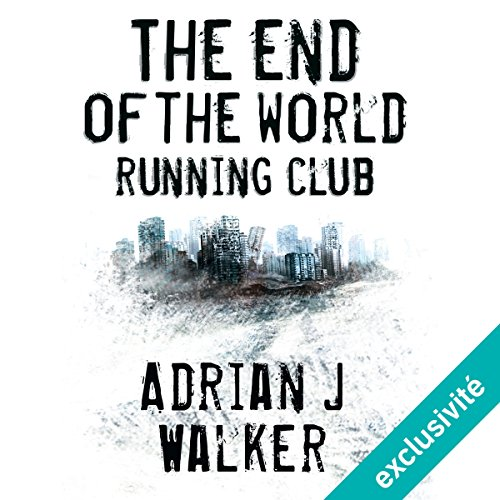 The End of The World Running Club [French Version] audiobook cover art