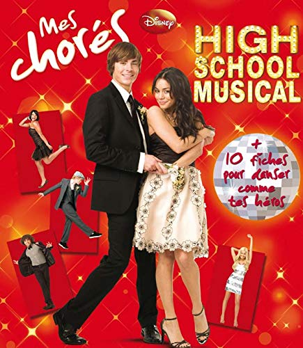 Mes chorés HIGH SCHOOL MUSICAL