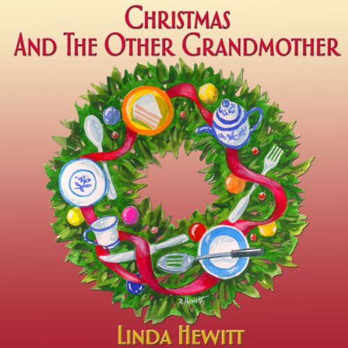 Christmas and the Other Grandmother audiobook cover art