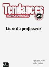 Tendances A1 : Livre du professeur