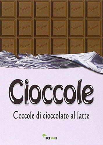 Cioccole! Coccole di cioccolato al latte