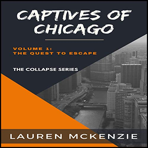 Captives of Chicago: The Quest to Escape Titelbild