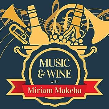 Music & Wine with Miriam Makeba
