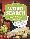 Word Search: Food & Wine Volume 1: 8.5 x 11 Large Print (Fun Puzzlers Large Print Word Search Books)