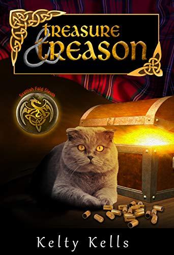 Treasure and Treason: A crazy cat thinks he's a dragon, and people keep ending up dead! (Scottish Fold Sleuth Book 2) (English Edition)