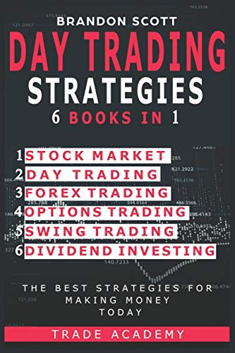 51fUTVaNTgL - Day Trading Strategies: Stock Market - Day Trading - Forex Trading - Options Trading - Swing Trading - Dividend Investing. The Best Strategies for Making Money Today.