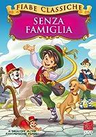 Senza Famiglia (Fiabe Classiche) [Italian Edition]