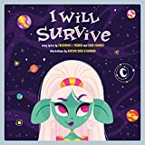 Image of I Will Survive: A Children's Picture Book (LyricPop)