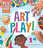 Busy Little Hands - Art Play!: Activities for Preschoolers