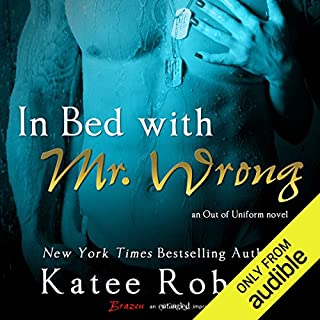 In Bed with Mr. Wrong                   By:                                                                                                                                 Katee Robert                               Narrated by:                                                                                                                                 Ellory James                      Length: 5 hrs and 14 mins     20 ratings     Overall 3.9