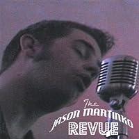 Jason Martinko Revue