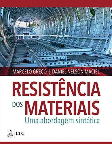 Resistência dos Materiais: Uma Abordagem Sintética