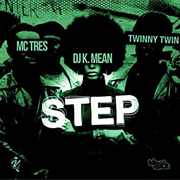 STEP (feat. MC Tres)