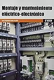 *Montaje y mantenimiento eléctrico-electrónico: 1 (MARCOMBO FORMACIÓN)