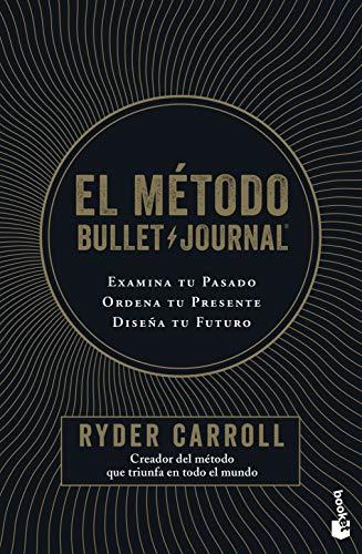 El método Bullet Journal de Ryder Caroll