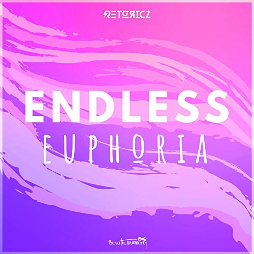 Endless Euphoria