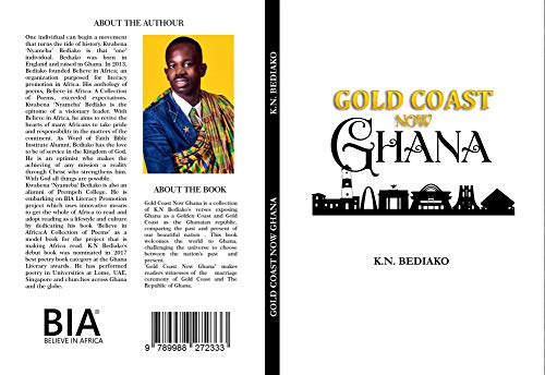 GOLDCOAST NOW GHANA (GOLD COAST NOW GHANA Book 1) (English Edition)