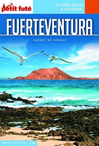 FUERTEVENTURA 2018/2019 Carnet Petit Futé (Carnet de voyage) (French Edition)