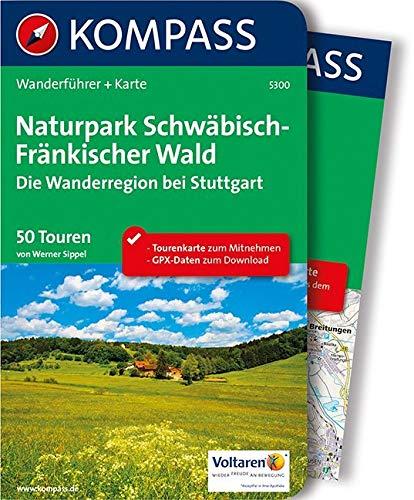 KOMPASS Wanderführer Naturpark Schwäbisch-Fränkischer Wald, Die Wanderregion bei Stuttgart: Wanderführer mit Extra-Tourenkarte 1:50.000, 50 Touren, GPX-Daten zum Download