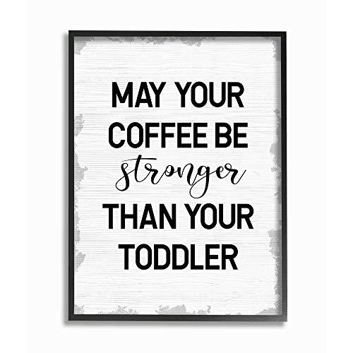 """Stupell Industries Schild mit Aufschrift """"Coffee Stronger Than Kleinkind"""", Design von Daphne Polselli, Wandkunst, 24 x 30 cm, schwarzer Rahmen"""