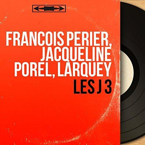 François Périer, Jacqueline Porel, Larquey feat. Roger Ferdinand