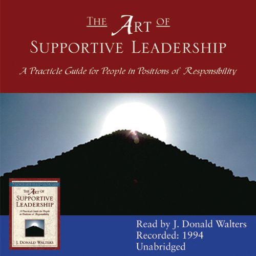 The Art of Supportive Leadership audiobook cover art