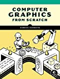 Computer Graphics from Scratch: A Programmer s Introduction to 3D Rendering