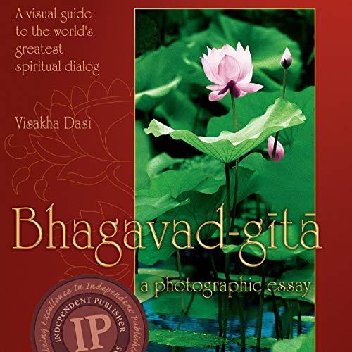 Bhagavad-gita: A Photographic Essay audiobook cover art