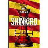 Shinkiro: El último cartucho del intependentismo catalán (Spanish Edition)