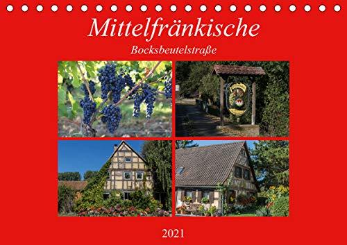 Mittelfränkische Bocksbeutelstraße (Tischkalender 2021 DIN A5 quer)