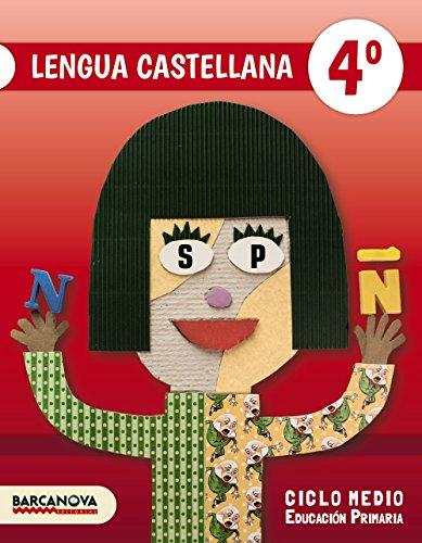 Lengua castellana 4º. Libro del alumno (Materials Educatius - Cicle Mitjà - Llengua Castellana) - 9788448939588