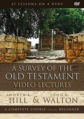 A Survey of the Old Testament Video Lectures: A Complete Course for the Beginner