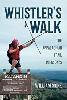 Whistler's Walk: The Appalachian Trail in 142 Days