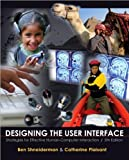 Designing the User Interface: Strategies (text only) 5th (Fifth) edition by B.Shneiderman.C.Plaisant.M.Cohen.S.Jacobs