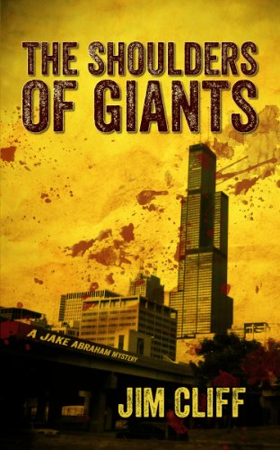 Book: The Shoulders of Giants (A Jake Abraham Mystery) by Jim Cliff