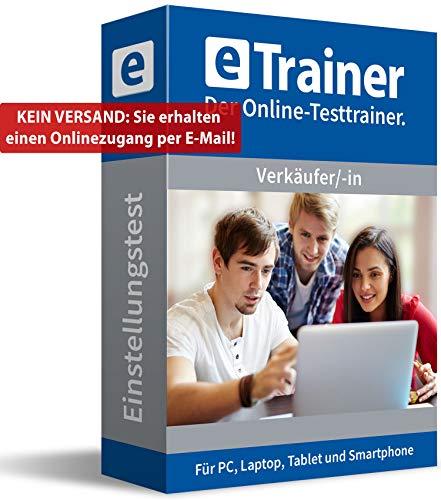 Einstellungstest Verkäufer / Verkäuferin 2020: eTrainer – Der Online-Testtrainer | Über 1.100 Aufgaben mit Lösungen: Allgemeinwissen, Sprache, Mathe, Logik, Konzentration und mehr | Eignungstest üben