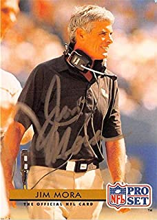 Jim Mora autographed Football Card (New Orleans Saints) 1992 Pro Set #261