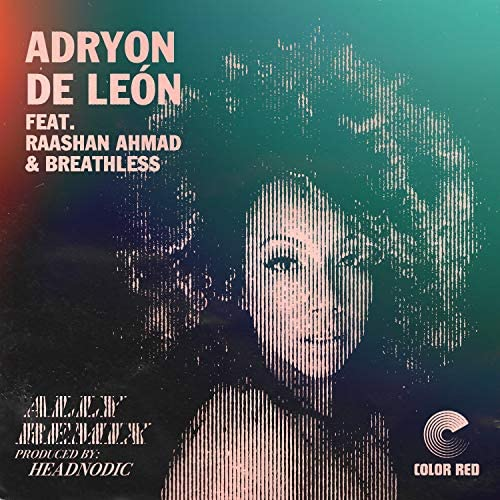 Adryon de León feat. Breathless & Raashan Ahmad