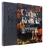 Carine Roitfeld:  Irreverent - Olivier Zahm