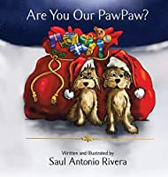 Are You Our PawPaw?