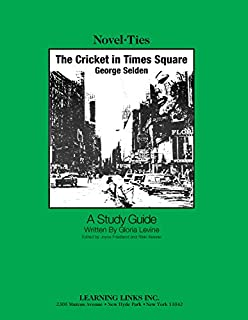Cricket in Times Square: Novel-Ties Study Guide