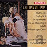 Ralph Vaughan Williams: Symphony No. 5 / Valiant-for-truth / The Pilgrim Pavement / The twenty-third Psalm / Prelude and Fugue for organ - Ian Watson (Orgel)