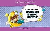 Oraciones para antes de irme a dormir: 15 oraciones para niños (Decirle a Dios 'Por favor' y 'Gracias!' nº 2)
