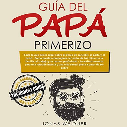 Guía del Papá Primerizo [First-Time Dad's Guide] Titelbild