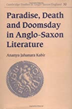 Paradise ، Death و Doomsday في anglo-saxon literature (Cambridge الدراسات في anglo-saxon إنجلترا)